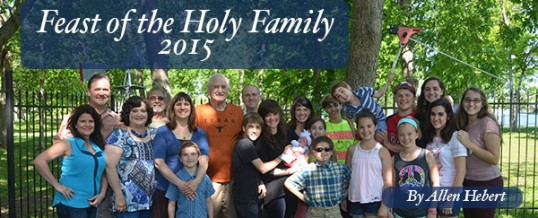 Happy Feast of the Holy Family 2015
